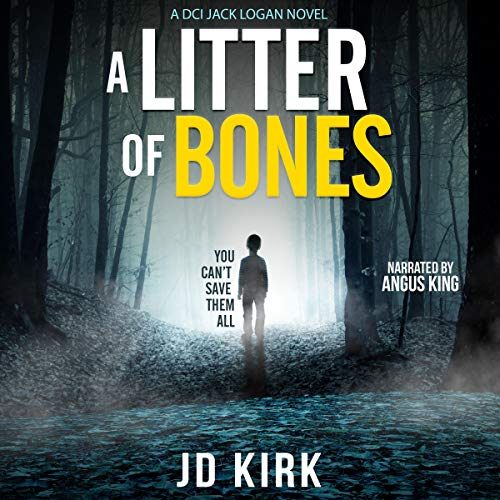 A Litter of Bones: A Scottish Crime Thriller cover art