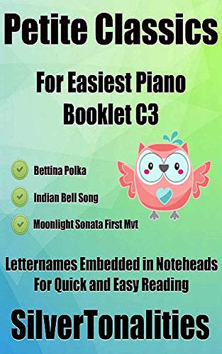 Petite Classics for Easiest Piano Booklet C3 (English Edition)