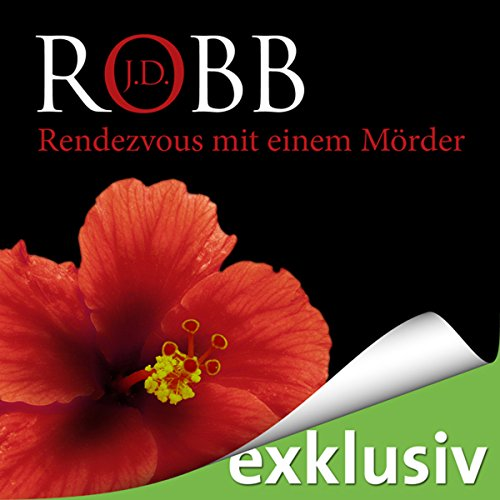 Rendezvous mit einem Mörder (Eve Dallas 01) audiobook cover art