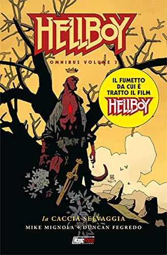 Hellboy Omnibus Vol.3: La caccia selvaggia