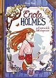 Enola Holmes y el misterio de la doble desaparición (Enola Holmes. La novela gráfica 1): La...