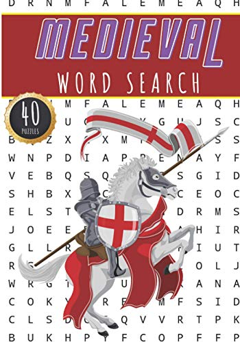 Medieval Word Search: Middle Age Word Search Book | 40 Fun Puzzles With Words Scramble for Adults, Kids and Seniors | More Than 300 Middle Ages Words ... Europe Period Vocabulary | Activity At Home