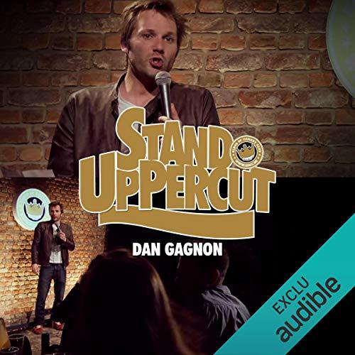 Stand UpPercut - Dan Gagnon Titelbild