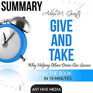 Adam Grant's Give and Take: Why Helping Others Drives Our Success Summary audiobook cover art