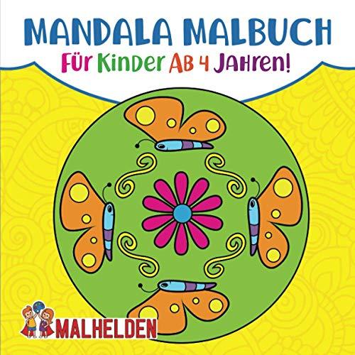 Mandala Malbuch für Kinder ab 4: Erste Mandalas ausmalen - Kreativität und Hand-Augen-Koordination fördern - Dicker Malblock für Jungen und Mädchen ab 4 Jahren