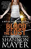 Blood of the Lost: A Rylee Adamson Novel, Book 10 (Volume 10) - Shannon Mayer