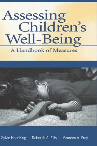 Assessing Children's Well-Being: A Handbook of Measures