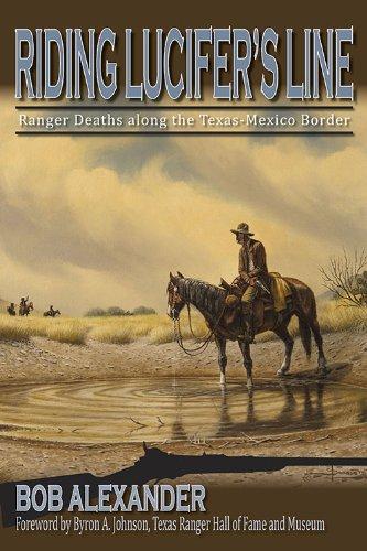 Riding Lucifer's Line: Ranger Deaths along the Texas-Mexico Border (Frances B. Vick Series Book 11) (English Edition)