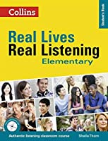 Elementary Student's Book (Real Lives Real Listening)