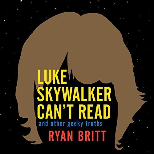 Luke Skywalker Can't Read audiobook cover art