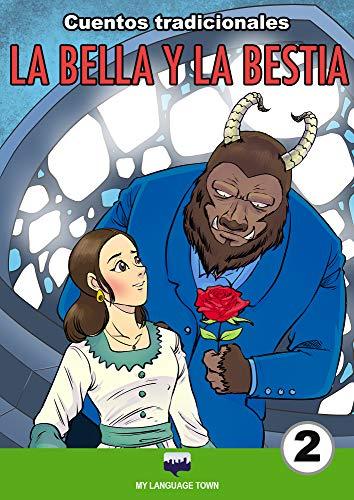 LA BELLA Y LA BESTIA (CUENTOS TRADICIONALES)