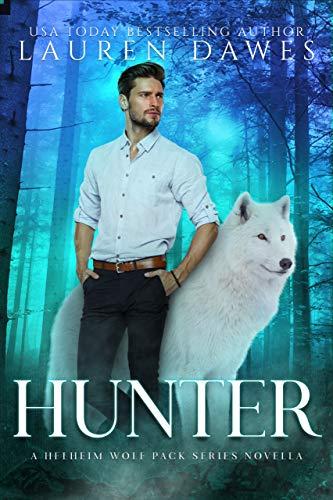 Hunter: A Helheim Wolf Pack Novella (A Helheim Wolf Pack Tale Book 6) (English Edition) eBook: Dawes, Lauren: Amazon.es: Tienda Kindle