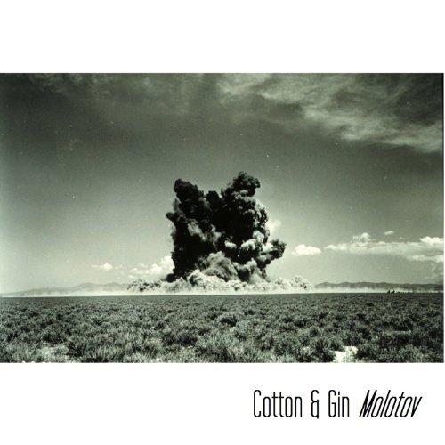 Cotton & Gin's Molotov Sampler [Clean]