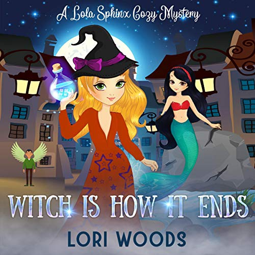 Witch is How It Ends Audiobook By Lori Woods cover art