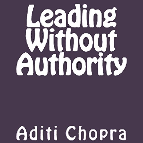 Leading Without Authority audiobook cover art