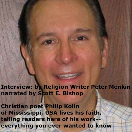 Interview: Christian Poet Philip Kolin of Mississippi, USA audiobook cover art