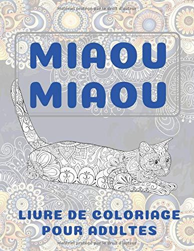 Miaou miaou - Livre de coloriage pour adultes