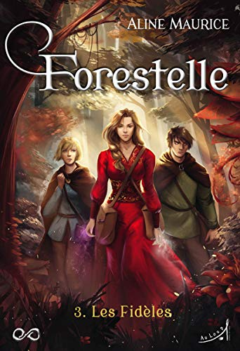 Forestelle T3 : les Fideles (Mondes Infinis) PDF Books