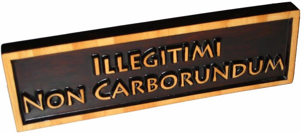 """ABI Woodworking """"Illegitimi Non Decorative Ranking TOP16 Si Carborundum"""" Max 43% OFF Wood"""