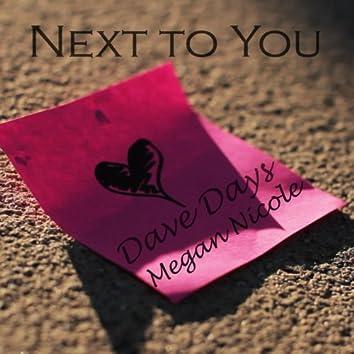 Next to You (Feat. Megan Nicole) - Single