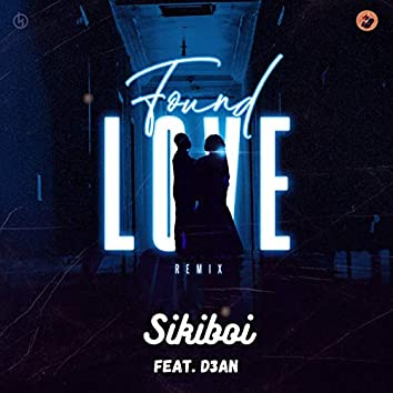 Found Love (Remix)