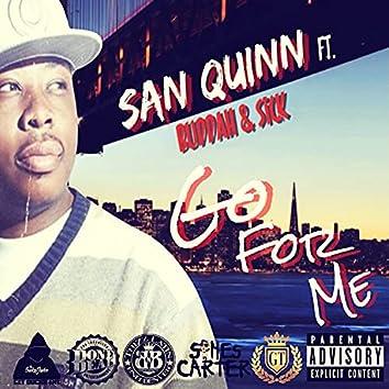 Go For Me (feat. Buddah & Sick)