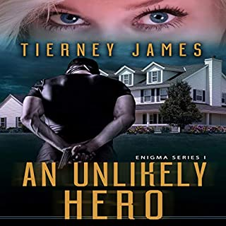 An Unlikely Hero     Enigma Series, Book 1              By:                                                                                                                                 Tierney James                               Narrated by:                                                                                                                                 Tom Taverna                      Length: 12 hrs and 38 mins     Not rated yet     Overall 0.0