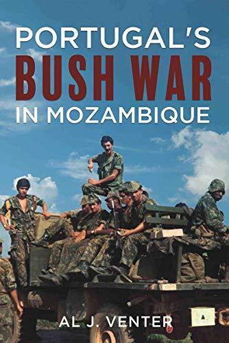 Portugal's Bush War in Mozambique