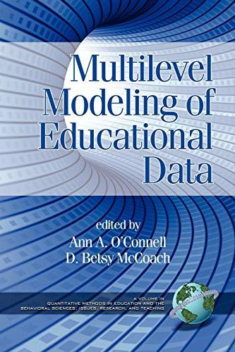 Multilevel Modeling of Educational Data (Quantitative...