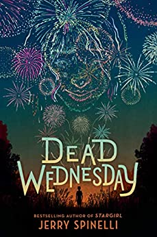 Dead Wednesday by [Jerry Spinelli]