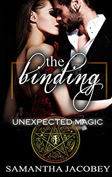 The Binding (Unexpected Magic Book 1) by [Samantha Jacobey]