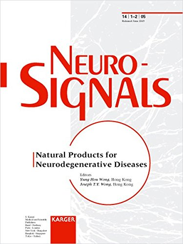 Natural Products for Neurodegenerative Diseases (Neurosignals 2005)