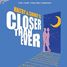 Maltby & Shire's: Closer Than Ever