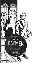 Day Men: Pen & Ink #1 (Day Men Pen & Ink)