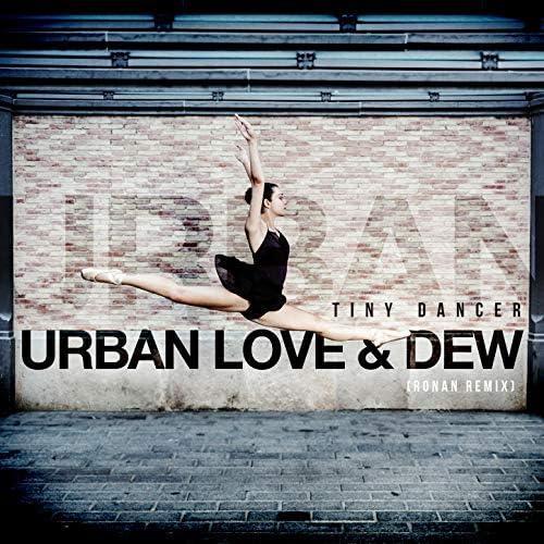 Urban Love & Dew
