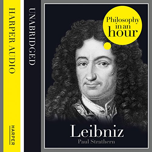Leibniz: Philosophy in an Hour cover art
