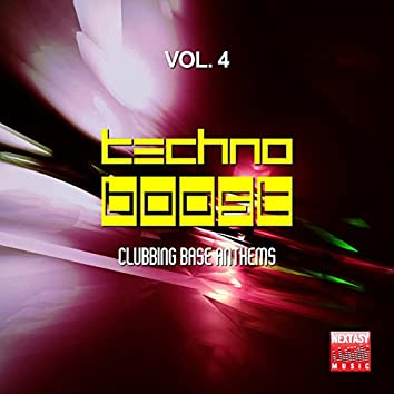 Techno Boost, Vol. 4 (Clubbing Base Anthems)