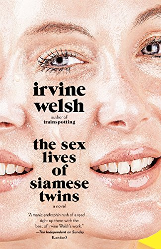 The Sex Lives of Siamese Twins (Vintage International)