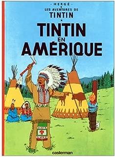 Les Aventures de Tintin: Tintin en Amerique (French Edition of Tintin in America)