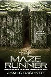 The Maze Runner Movie Tie-In Edition (Maze Runner, Book One) (The Maze Runner Series)