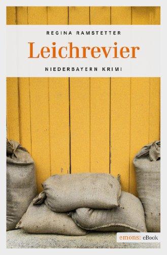 Leichrevier (Niederbayern Krimi)