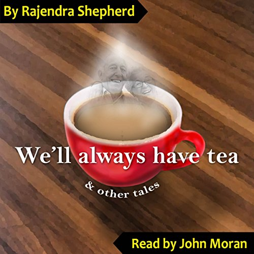 We'll Always Have Tea audiobook cover art