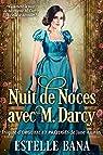 Nuit de Noces avec M. Darcy  par Bana