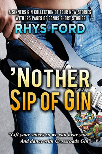 \'Nother Sip of Gin: A Sinners Gin Anthology (Sinners Series Book 7) (English Edition)
