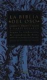 Libros Proféticos y Sapienciales - La Biblia Del Oso: Según la traducción de Casiodoro de Reina publ...