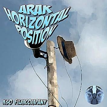 ARAK HORIZONTAL POSITION (feat. KSO FILMCOMPANY & ARAK)