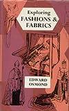 Exploring fashions and fabrics