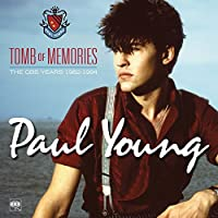 Tomb of Memories: The CBS Years by PAUL YOUNG