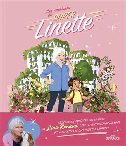 Les aventures de Super Linette - Super Linette au pays des roses