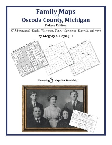 Family Maps of Oscoda County, Michigan PDF Books